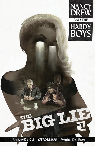 Nancy Drew and the Hardy Boys – The Big Lie #1 (2017)