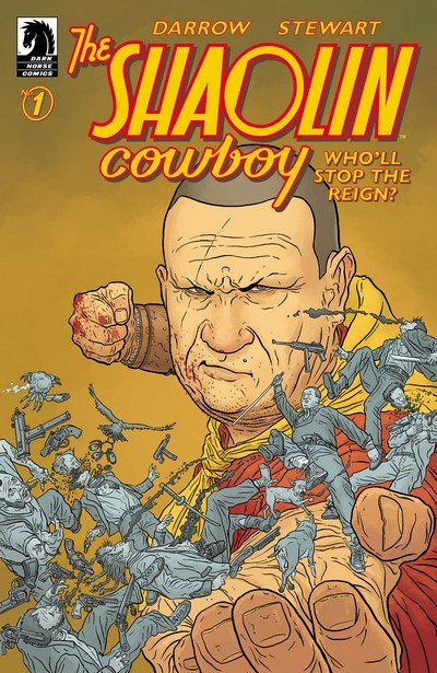 Shaolin Cowboy – Who'll Stop the Reign #1 (2017)