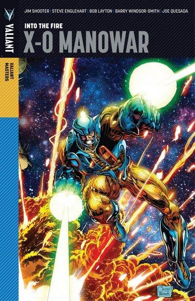 Valiant Masters X-O Manowar Vol. 1 – Into the Fire (2014)