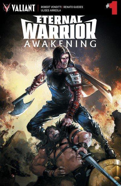 Eternal Warrior – Awakening #1 (2017)