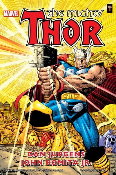 Thor By Dan Jurgens & John Romita Jr. Vol. 1 – 3 (2009-2010)