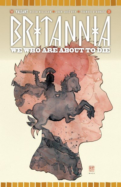 Britannia – We Who Are About to Die #3 (2017)