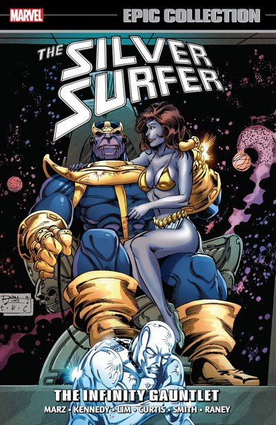 Silver Surfer Epic Collection Vol. 7 – The Infinity Gauntlet (2017)