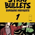 Stray Bullets – Sunshine & Roses #1 – 41 (2015-2019)