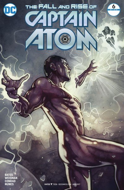 The Fall and Rise of Captain Atom #6 (2017)