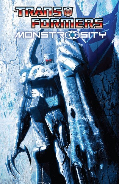The Transformers – Monstrosity (2013)