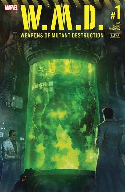 Weapons of Mutant Destruction #1 (2017)
