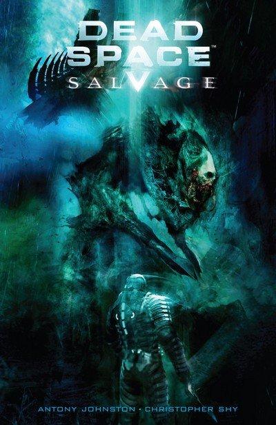 Dead Space Vol. 1 #1 – 6 + TPB + Salvage (2008-2010)