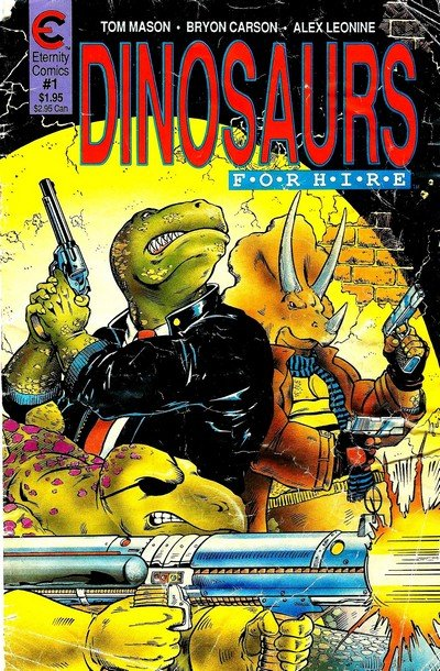 Dinosaurs For Hire Vol. 1 #1 – 9 (1988-1989)