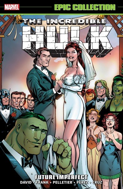 Incredible Hulk Epic Collection – Future Imperfect (TPB) (2017)