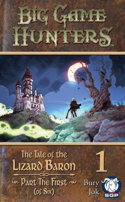 Big Game Hunters – The Tale of the Lizard Baron #1 – 6 + TPB (2014-2015)