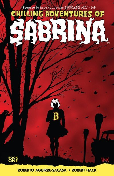 Chilling Adventures of Sabrina Vol. 1 – The Crucible (2016)