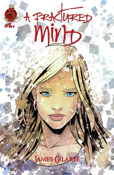 A Fractured Mind #1 – 4 (2017)