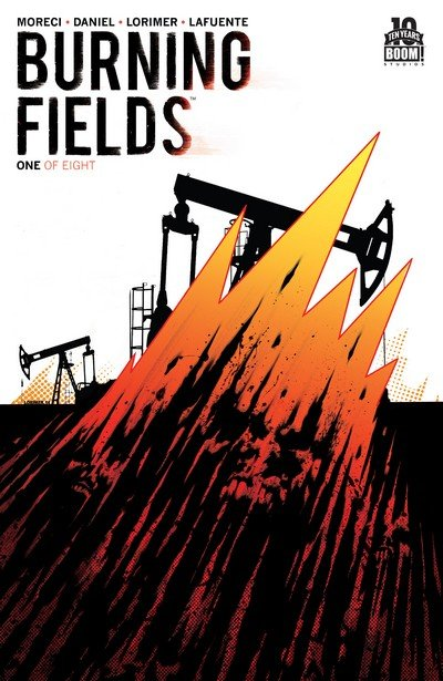 Burning Fields #1 – 8 + TPB (2015-2016)
