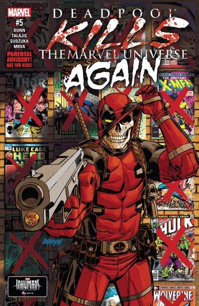 Deadpool Kills The Marvel Universe Again #5 (2017)