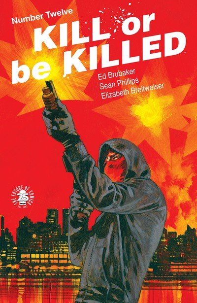 Kill Or Be Killed #12 (2017)