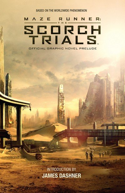 Maze Runner – The Scorch Trials Official Graphic Novel Prelude (2015)