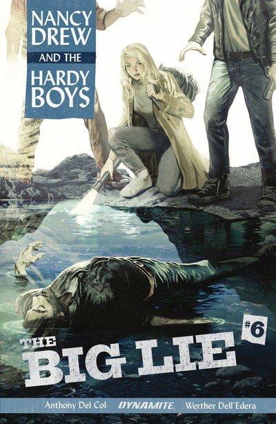 Nancy Drew and the Hardy Boys – The Big Lie #6 (2017)