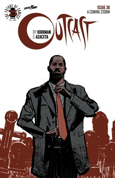 Outcast By Kirkman & Azaceta #30 (2017)