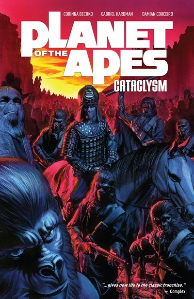 Planet of the Apes – Cataclysm Vol. 1 – 3 (TPB) (2013-2014)
