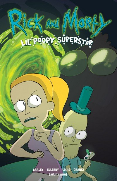 Rick and Morty: Lil' Poopy Superstar Vol. 1 (TPB) (2017)
