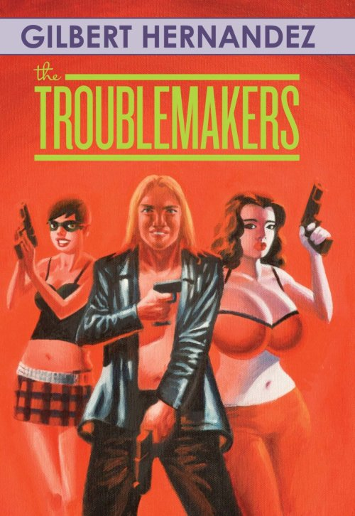 The Troublemakers (Adult Comics) (2009)