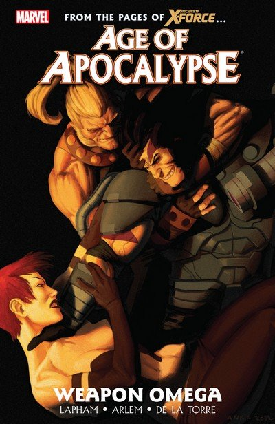 Age of Apocalypse Vol. 2 – Weapon Omega (2015)