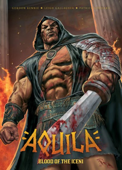 Aquila Vol. 1 – Blood of the Iceni (TPB) (2016)