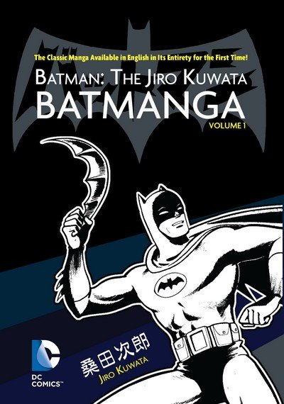 Batman – The Jiro Kuwata Batmanga Vol. 1 (TPB) (2014)