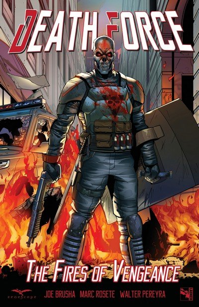 Death Force – The Fires of Vengeance (TPB) (2017)
