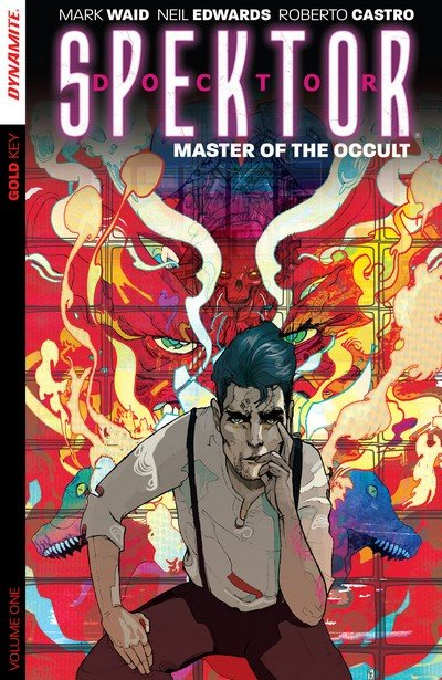 Doctor Spektor – Master of the Occult Vol. 1 (TPB) (2014)