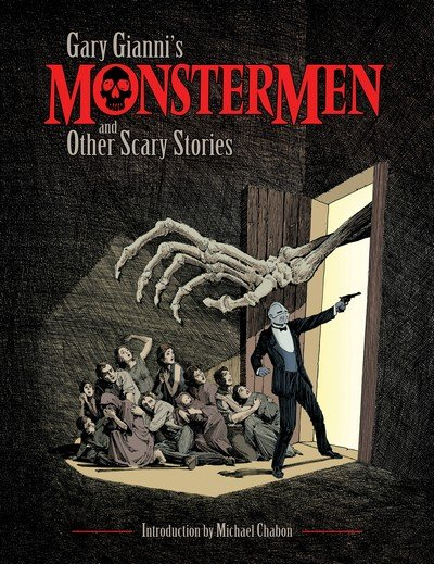 Gary Gianni's MonsterMen and Other Scary Stories (TPB) (2017)