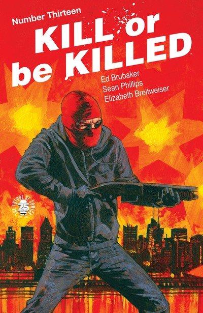 Kill Or Be Killed #13 (2017)