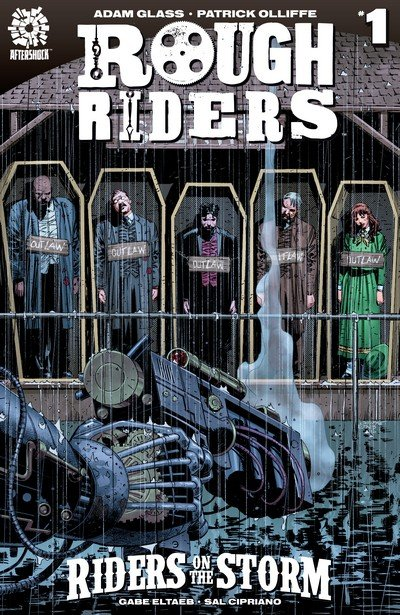 Rough Riders – Riders on the Storm #1 – 6 (2017)