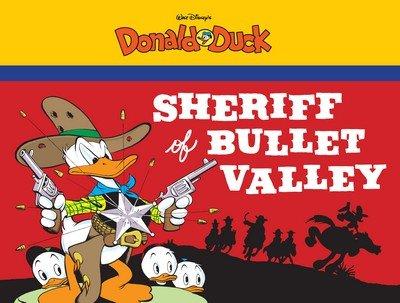 Sheriff of Bullet Valley – Starring Walt Disney's Donald Duck (TPB) (2015)
