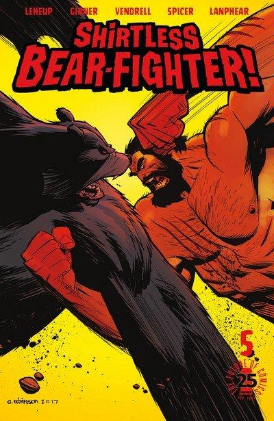 Shirtless Bear-Fighter! #5 (2017)