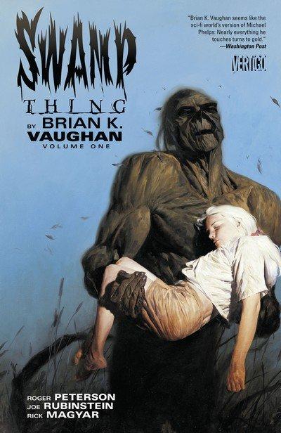 Swamp Thing by Brian K. Vaughan Vol. 1 (TPB) (2014)