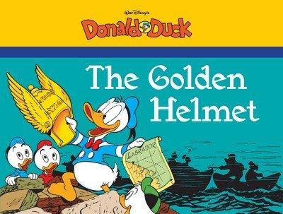 The Golden Helmet Starring Walt Disney's Donald Duck (TPB) (2015)
