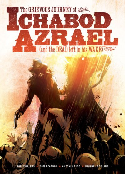 The Grievous Journey of Ichabod Azrael (TPB) (2015)