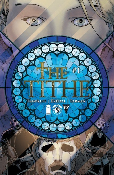 The Tithe #1 – 8 + Vol. 1 – 2 (2015-2016)