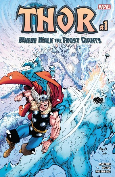 Thor – Where Walk the Frost Giants #1 (2017)