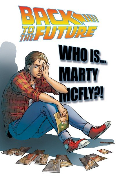 Back to the Future Vol. 3 – Who Is Marty McFly (TPB) (2017)