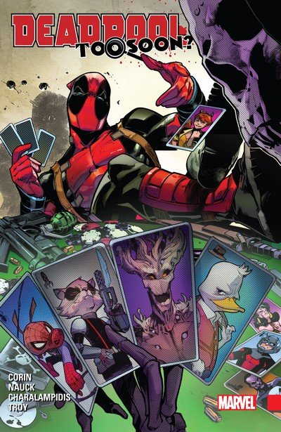 Deadpool – Too Soon (TPB) (2017)