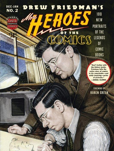 More Heroes of the Comics – Portraits of the Legends of Comics (2016)