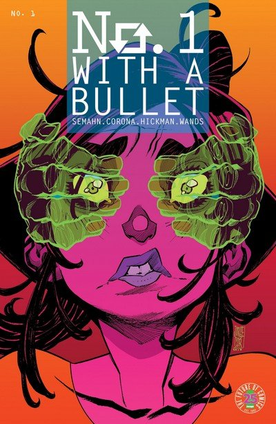 No. 1 With A Bullet #1 (2017)