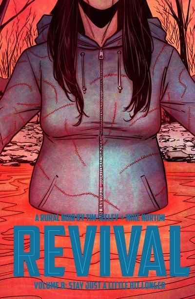 Revival Vol. 8 – Stay Just a Little Bit Longer (TPB) (2017)