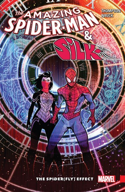 Amazing Spider-Man and Silk – Spider(Fly) Effect (TPB) (2016)