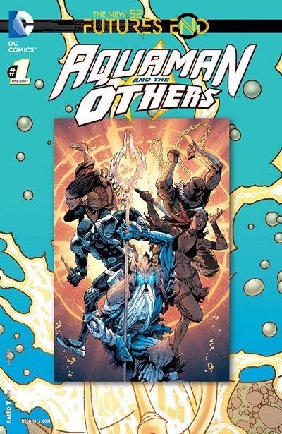 Aquaman and The Others – Futures End #1 (One Shot) (2014)