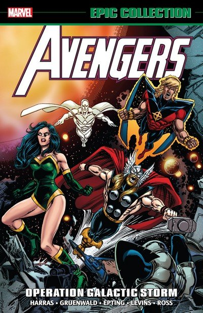 Avengers Epic Collection Vol. 22 – Operation Galactic Storm (TPB) (2014)