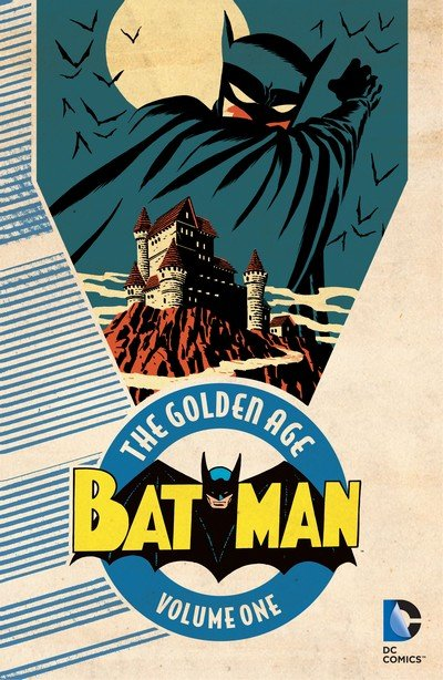 Batman – The Golden Age Vol. 1 – 3 (2016-2017)